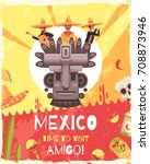 mexico travel poster with... | Shutterstock .eps vector #708873946