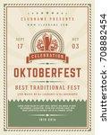oktoberfest beer festival... | Shutterstock .eps vector #708882454