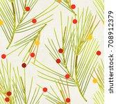seamless pine branches pattern...   Shutterstock . vector #708912379