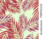 tropical palm leaves pattern.... | Shutterstock .eps vector #708953110