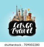 let's go travel  banner. famous ... | Shutterstock .eps vector #709002280