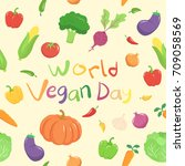 world vegan day vegetables... | Shutterstock .eps vector #709058569