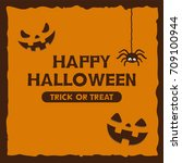 happy halloween greeting card | Shutterstock .eps vector #709100944