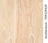 ash wood panel | Shutterstock . vector #709129429