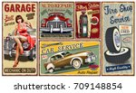 Set of vintage car  metal signs,Garage, Filling Station, Tire Service retro posters. | Shutterstock vector #709148854