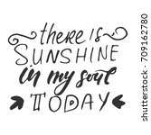 sunshine hand lettering quotes... | Shutterstock .eps vector #709162780