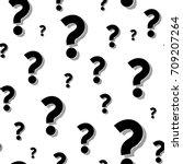 black question marks seamless... | Shutterstock .eps vector #709207264