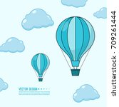 hot air balloon in the blue sky ... | Shutterstock .eps vector #709261444