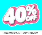 sale tag  discount 40  off ... | Shutterstock .eps vector #709320709