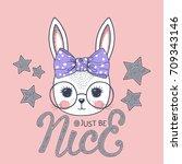 cute bunny girl. just be nice   Shutterstock .eps vector #709343146