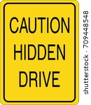 caution hidden drive | Shutterstock .eps vector #709448548