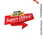sale and special offer banner ... | Shutterstock .eps vector #709508644