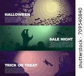 set of halloween banners   with ... | Shutterstock .eps vector #709540840