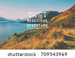 travel inspirational quotes  ... | Shutterstock . vector #709543969