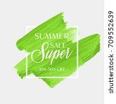 summer sale super sign over... | Shutterstock .eps vector #709552639