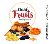 dried fruits or dry fruit... | Shutterstock .eps vector #709589713