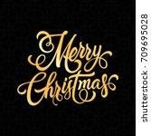 handwritten merry christmas... | Shutterstock .eps vector #709695028