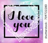 """hand written lettering """"i love...   Shutterstock .eps vector #709722280"""
