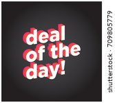 deal of the day in flat colours ... | Shutterstock .eps vector #709805779