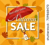 colorful poster for autumn sale ... | Shutterstock .eps vector #709868470