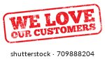 we love our customers | Shutterstock .eps vector #709888204