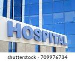 hospital building sign closeup  ... | Shutterstock . vector #709976734