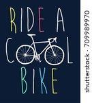 ride a cool bike slogan vector... | Shutterstock .eps vector #709989970