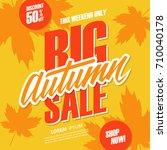 big autumn sale special offer...   Shutterstock .eps vector #710040178