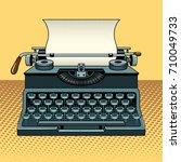 vintage mechanic typewriter pop ...   Shutterstock .eps vector #710049733