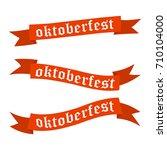 oktoberfest banners in bavarian ... | Shutterstock .eps vector #710104000