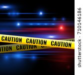 police lights and caution tapes.... | Shutterstock .eps vector #710146186