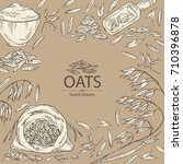 background with oats  plate and ... | Shutterstock .eps vector #710396878