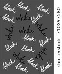 inscription black and white on... | Shutterstock .eps vector #710397580