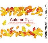 oak leaf abstract background... | Shutterstock .eps vector #710402374