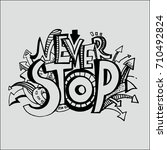 lettering in the style of... | Shutterstock . vector #710492824