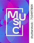 poster electronic music. colour ...   Shutterstock .eps vector #710497804