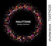 halftone circle vector frame... | Shutterstock .eps vector #710574220