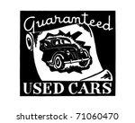 guaranteed used cars   retro ad ... | Shutterstock .eps vector #71060470
