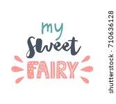 pretty baby phrase  vector...   Shutterstock .eps vector #710636128