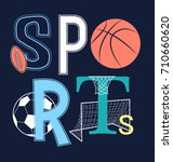 sport slogan and balls... | Shutterstock .eps vector #710660620
