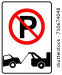 no parking sign with tow away... | Shutterstock .eps vector #710674048