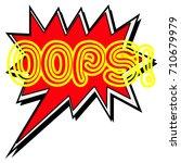 oops  yellow word.creative... | Shutterstock . vector #710679979