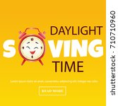 banner for daylight saving... | Shutterstock .eps vector #710710960
