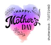 happy mothers day. greeting... | Shutterstock . vector #710721460