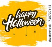happy halloween typography or... | Shutterstock .eps vector #710737648