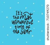 it's the most wonderful time of ... | Shutterstock .eps vector #710749270