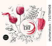 hand drawn wine background with ...   Shutterstock .eps vector #710788408
