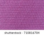 texture of cellulose. pink... | Shutterstock . vector #710816704