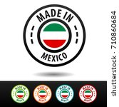 made in mexico badges with... | Shutterstock .eps vector #710860684