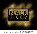 gold sparkle glittering... | Shutterstock .eps vector #710940190